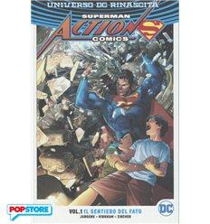 Superman Action Comics Rinascita Tp 001 - Il Sentiero del Fato