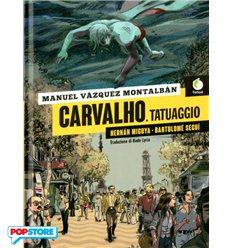 Carvalho, Tatuaggio
