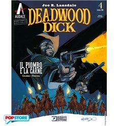 Deadwood Dick 004 - Il Piombo e la Carne