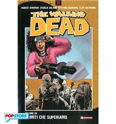 The Walking Dead 029 - I Limiti che Superiamo