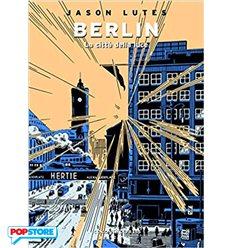 Berlin 3 La Città della Luce