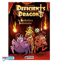 Deficients & Dragons - La Bisbetica Indomata