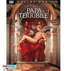 Il Papa terribile: la vera storia di Rodrigo Borgia
