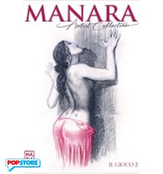 Manara Artist Collection 010 - Il Gioco 2