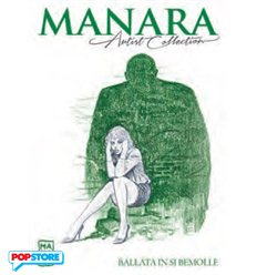 Manara Artist Collection 017 - Ballata In Si Bemolle
