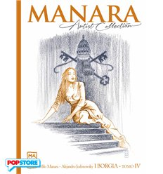 Manara Artist Collection 025 - I Borgia Tomo IV