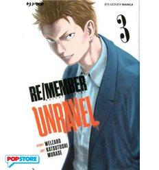 Re/Member Unravel 003