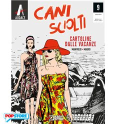 Cani Sciolti 009 - Cartoline dalle Vacanze