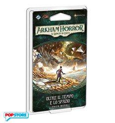 Arkham Horror - Lcg - 06 Oltre Il Tempo E Lo Spazio