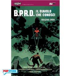 B.P.R.D. Il Diavolo che Conosci 03 - Ragna Rok