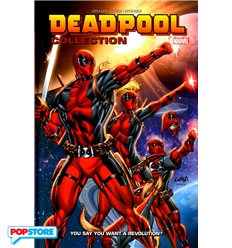 Deadpool Collection 011 - You Say You Want a Revolution