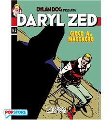 Daryl Zed 002 - Gioco al Massacro
