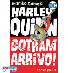 Harley Quinn - Gotham Arrivo!