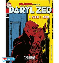 Daryl Zed 003 - Il Sangue è Acqua