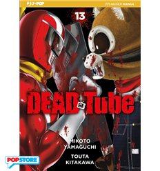 Dead Tube 013