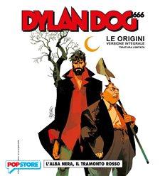 Dylan Dog 666 Le Origini - Versione Integrale Tiratura Limitata