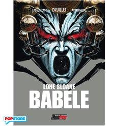 Lone Sloane - Babele
