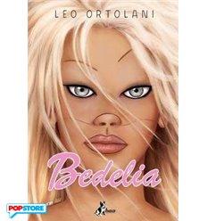 Bedelia con Poster Esclusivo Autografato PRE-ORDER