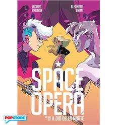 Space Opera 002 - Il Dio della Morte
