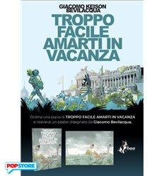 PRE-ORDER Troppo Facile Amarti in Vacanza con Poster Esclusivo in Omaggio(SPEDIZIONI INCLUSE)