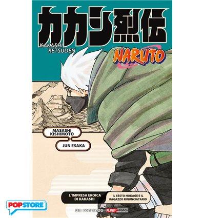 Naruto L'Impresa Eroica di Kakashi, il Sesto Hokage e il Ragazzo Rinunciatario