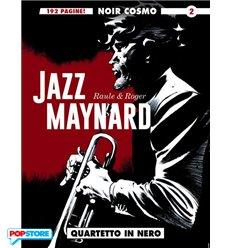 Noir Cosmo - Jazz Maynard 002