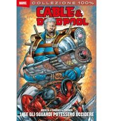 Cable & deadpool 001 - se gli sguardi potessero uccidere
