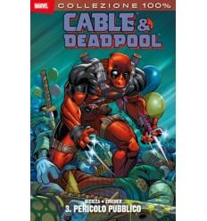 Cable & deadpool 003 - pericolo pubblico