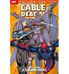 Cable & deadpool 005 - leggende viventi