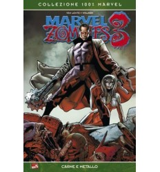 Marvel Zombies 003 - Carne, Metallo E Zombi!