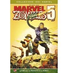Marvel Zombies 005 - La Bella, Il Pennuto E Il Robot