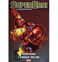Supereroi Le Leggende Marvel 007 - Iron Man - I Cinque Incubi