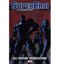 Supereroi Le Leggende Marvel 014 - Gli Oscuri Vendicatori
