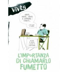 Blog VivèS - L'Importanza Di Chiamarlo Fumetto