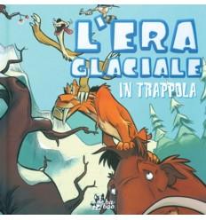 Era Glaciale 001 - In Trappola!