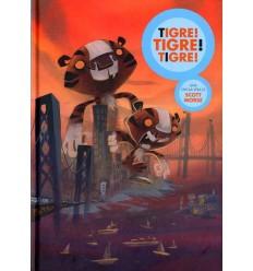 Tigre! Tigre! Tigre!