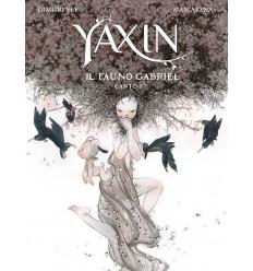 Yaxin - Il Fauno Gabriel - Canto Primo