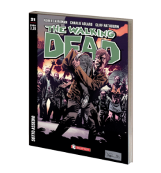 The Walking Dead 021 - Sotto Assedio